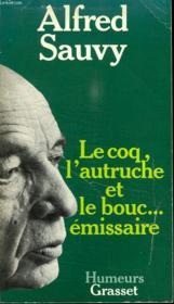 Le Coq, Lautruche Et Le Bouc... Emissaire. - Couverture - Format classique