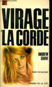 Virage A La Corde - Couverture - Format classique