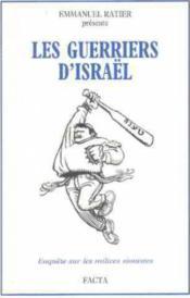 Les Guerriers D'Israël. Enquête Sur Les Milices Sionistes - Couverture - Format classique