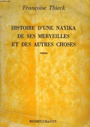 Histoire D'Une Nayika, De Ses Merveilles Et Des Autres Choses - Couverture - Format classique