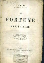 Une Fortune Mysterieuse. - Couverture - Format classique