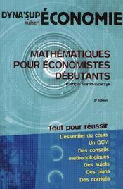 Mathématiques pour économistes débutants (2e édition) - Intérieur - Format classique