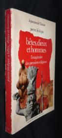 Betes Dieux Et Hommes B - Couverture - Format classique