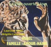 Hegel, famille, amour, haine - Couverture - Format classique