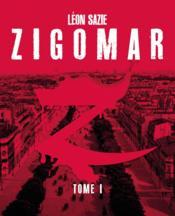 Zigomar t.1 - Couverture - Format classique