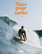 Nées pour surfer - Couverture - Format classique