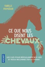 Ce que nous disent les chevaux - Couverture - Format classique