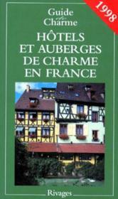 Guide de charme des auberges et hotels en france 1998 - Couverture - Format classique