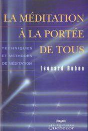 La Meditation A La Portee De Tous ; Techniques Et Methodes De Meditation - Intérieur - Format classique