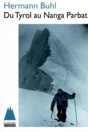 Du Tyrol Au Nanga Parbat - Couverture - Format classique