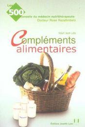 Les complements alimentaires : 500 conseils - Intérieur - Format classique