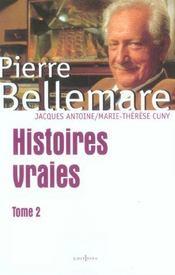 Histoires Vraies, T.2 - Intérieur - Format classique