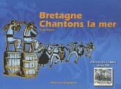 Bretagne, chantons la mer - Couverture - Format classique