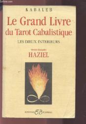 Le grand livre du tarot cabalistique ; les dieux intérieurs - Couverture - Format classique