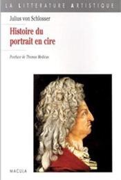 Histoire du portrait en cire - Couverture - Format classique