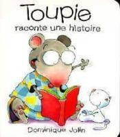 Toupie raconte une histoire - Couverture - Format classique