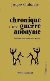 Chronique d'une guerre anonyme - Couverture - Format classique