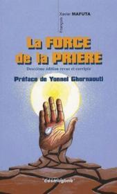 La Force De La Priere (2e Edition) - Couverture - Format classique