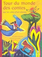 Tour du monde des contes ; sur les ailes d'un oiseau - Intérieur - Format classique