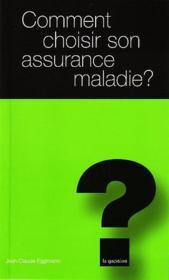 Comment choisir son assurance maladie ? - Couverture - Format classique