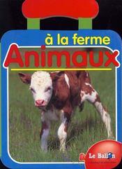 A La Ferme Animaux Poignee - Intérieur - Format classique