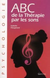 ABC de la thérapie par les sons - Couverture - Format classique