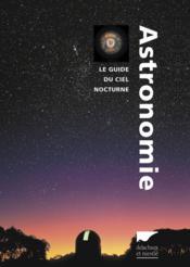 telecharger Astronomie – le guide du ciel nocturne livre PDF en ligne gratuit