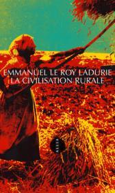 La civilisation rurale - Couverture - Format classique