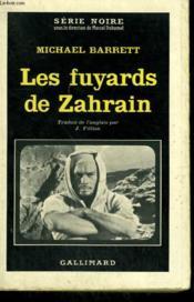 Les Fuyards De Zahrain. Collection : Serie Noire N° 788 - Couverture - Format classique