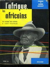 L Afrique, Les Africains Du Rivage Des Syrtes A Fort Dauphin Tome3. - Couverture - Format classique