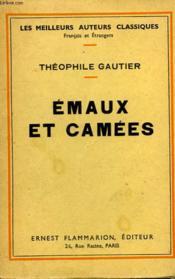 Emaux Et Camees. - Couverture - Format classique