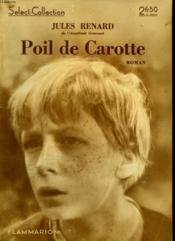 Poil De Carotte. Collection : Select Collection N° 83. - Couverture - Format classique