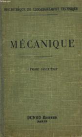 COURS ELEMENTAIRE DE MECANIQUE INDUSTRIELLE. TOME II : compléments de cinématique, résistance des matériaux, machines et turbines à vapeur. - Couverture - Format classique