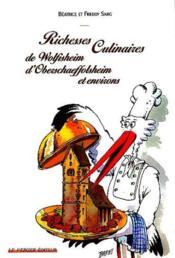 Richesses culinaire de Wolfischeim d'Oberscheffolsheim et environs - Couverture - Format classique