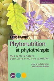 Phytonutrition Et Phytotherapie - Intérieur - Format classique