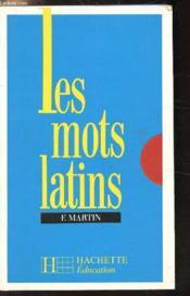 Les mots latins - Couverture - Format classique