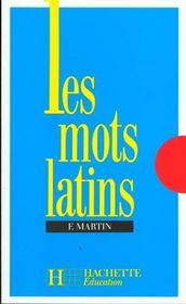 Les mots latins - Intérieur - Format classique