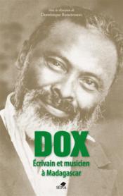 Dox, écrivain et musicien à Madagascar - Couverture - Format classique