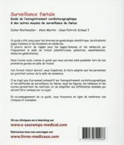 Surveillance foetale ; guide de l'enregistrement cardiotocographique & autres moyens de surveillance du foetus - 4ème de couverture - Format classique
