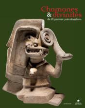 Chamanes et divinités de l'Equateur pré-colombien ; les sociétés de la côte centre-nord entre 1000 av. J.-C. et 500 apr. J.-C. - Couverture - Format classique