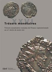 Trésors monétaires T.26 ; trésors monétaires romains de France septentrionale au IIIe siècle de notre ère - Couverture - Format classique