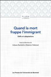 Quand la mort frappe l immigrant. defis et adaptations - Couverture - Format classique