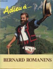 Adieu à ... Bernard Romanens - Couverture - Format classique