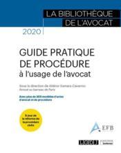 Guide pratique de procédure à l'usage de l'avocat (édition 2020) - Couverture - Format classique