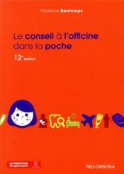 Le conseil a l'officine dans la poche, 12e edition - Couverture - Format classique