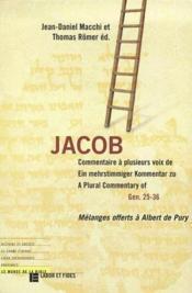 Jacob ; commentaires à plusieurs voix de gen 25-36 - Couverture - Format classique