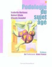 Podologie Du Sujet Age - Couverture - Format classique