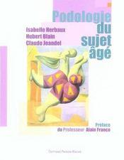 Podologie Du Sujet Age - Intérieur - Format classique