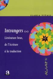 Intrangers (ii) ; littérature beur, de l'écriture à la traduction - Couverture - Format classique