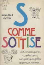 S Comme Sotise. - Couverture - Format classique